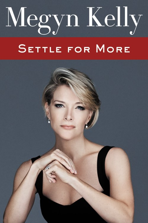 settle-for-more_megyn-kelly
